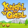 Knight vs Giant (Knight vs Giant)