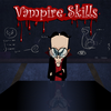 Vampire Skills (Vampire Skills) with cheats